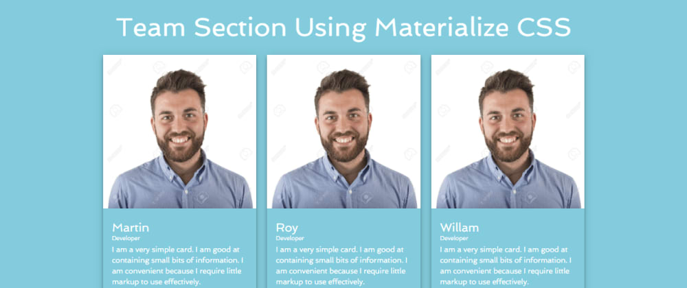 Cover image for Team Section Using Materialize CSS
