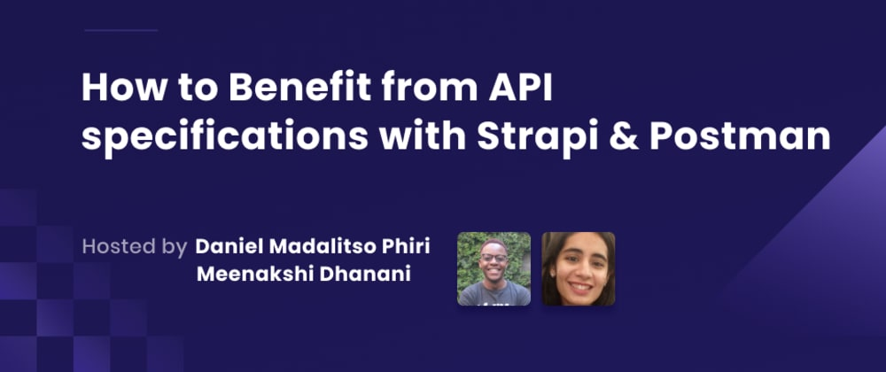 Cover image for Webinar Recap: How to Benefit from API specifications with Strapi & Postman