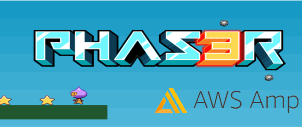 Cover image for How to deploy Phaser 3 to Cloud using AWS Amplify