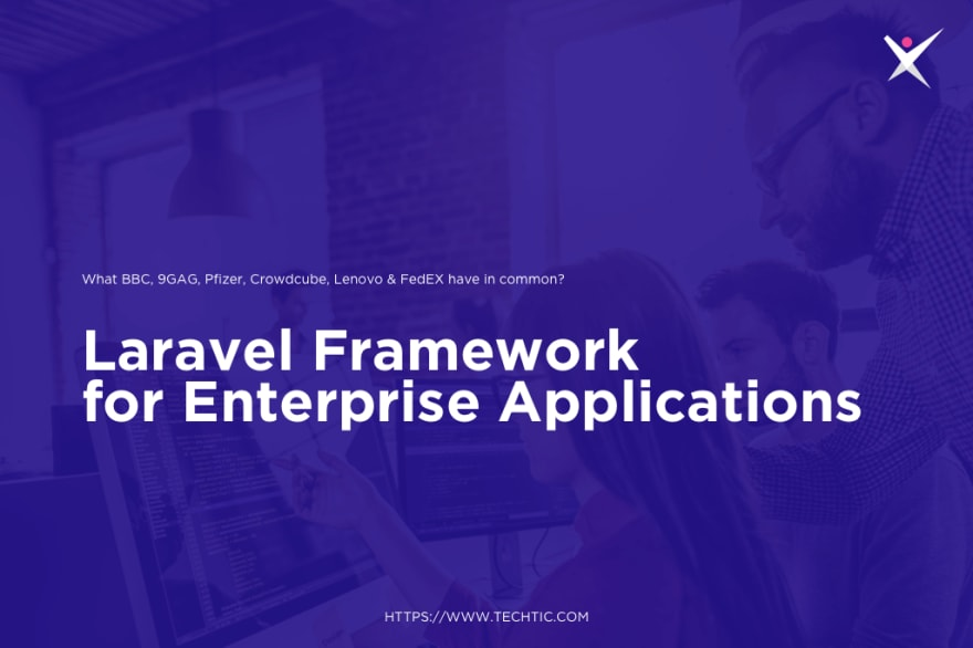 Laravel Framework for Enterprise Applications Development