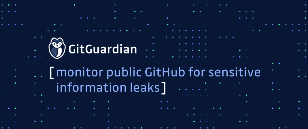 Cover image for GitHub security: what does it take to protect your company from credentials leaking on GitHub?