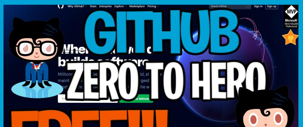 Cover image for GitHub Zero to Hero Free