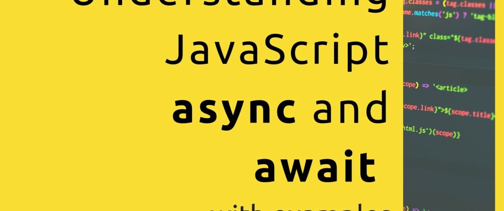 Cover image for Understanding async and await in javascript