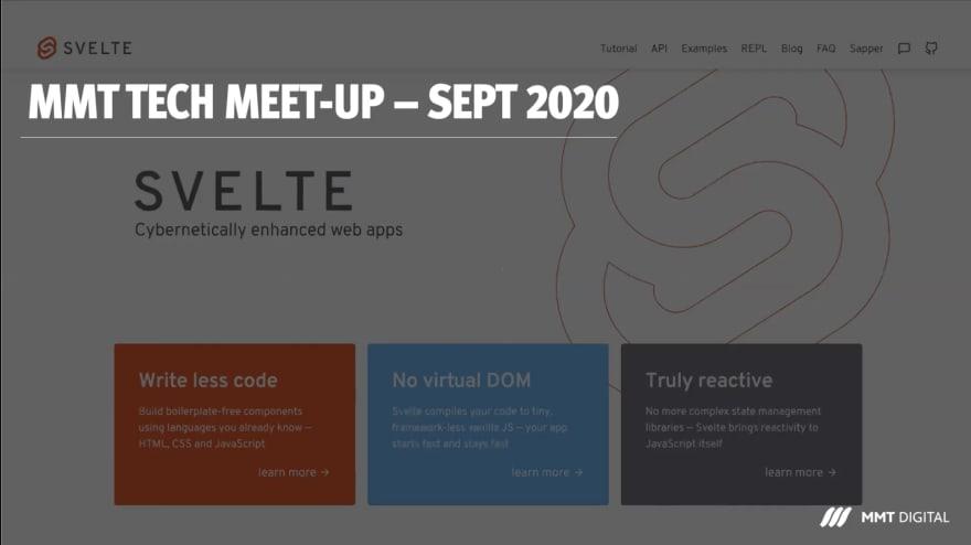 MMT Tech Meet-up - Sept 2020 - Featuring Svelte
