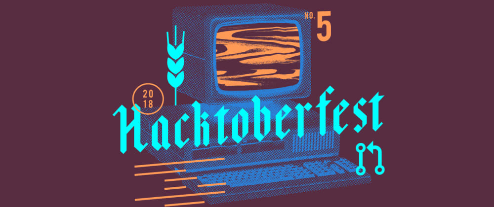 Cover image for My Hacktoberfest 2018 Experience