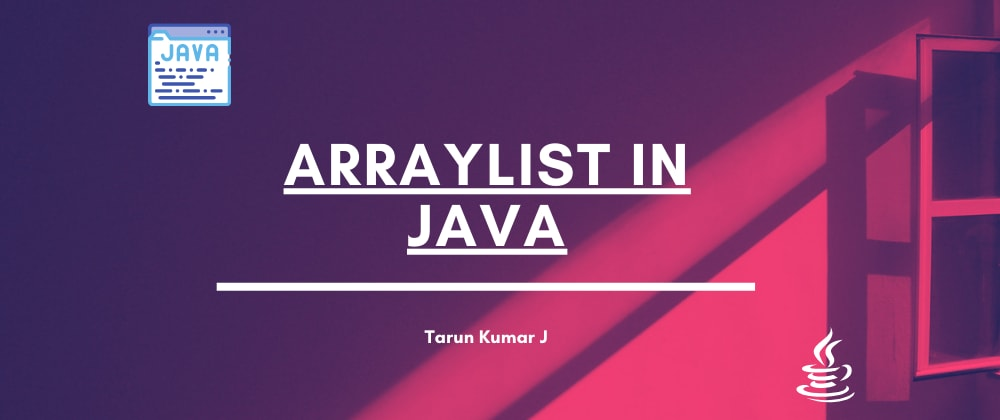 Cover image for ArrayList In Java.