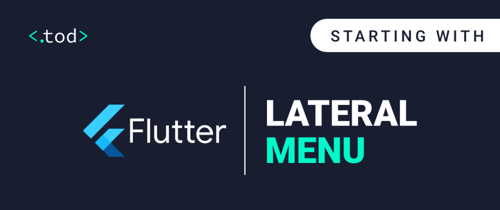 Cover image for Starting with Flutter: Lateral Menu