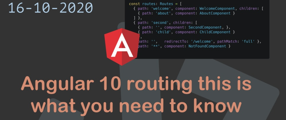 Cover image for Angular 10 routing this is what you need to know