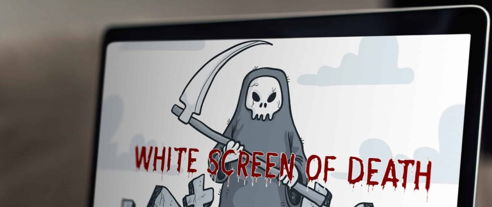 """Cover image for What is """"White Screen of Death 💀"""" (WSoD), and how do you detect it in time?"""