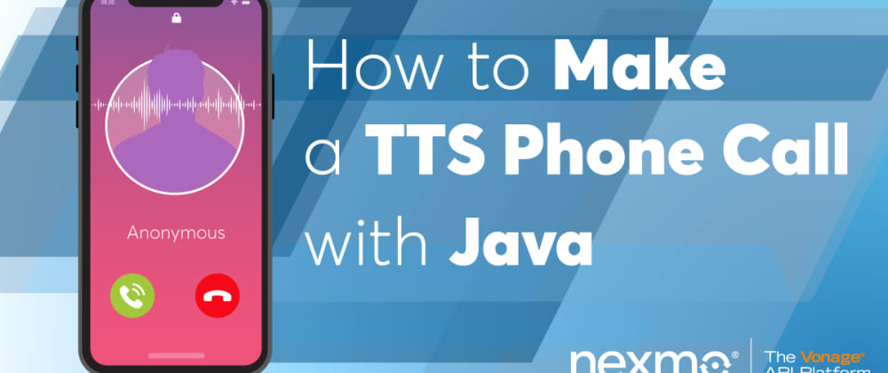 Cover image for Make Text-to-Speech Phone Call with Java