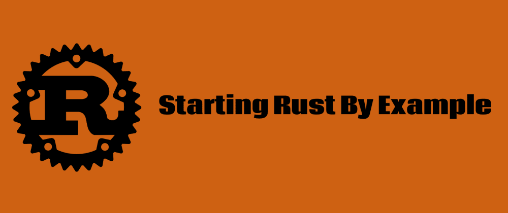 Cover image for Starting Rust By Example