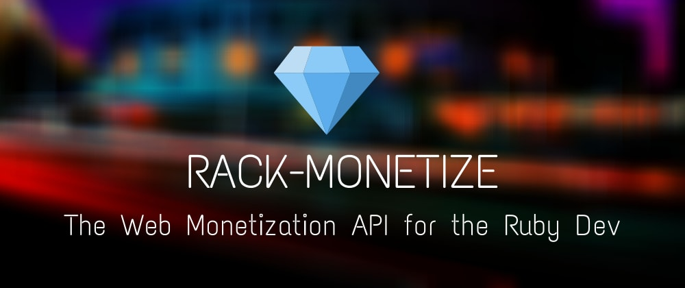 Cover image for Rack Middleware for the Web Monetization API