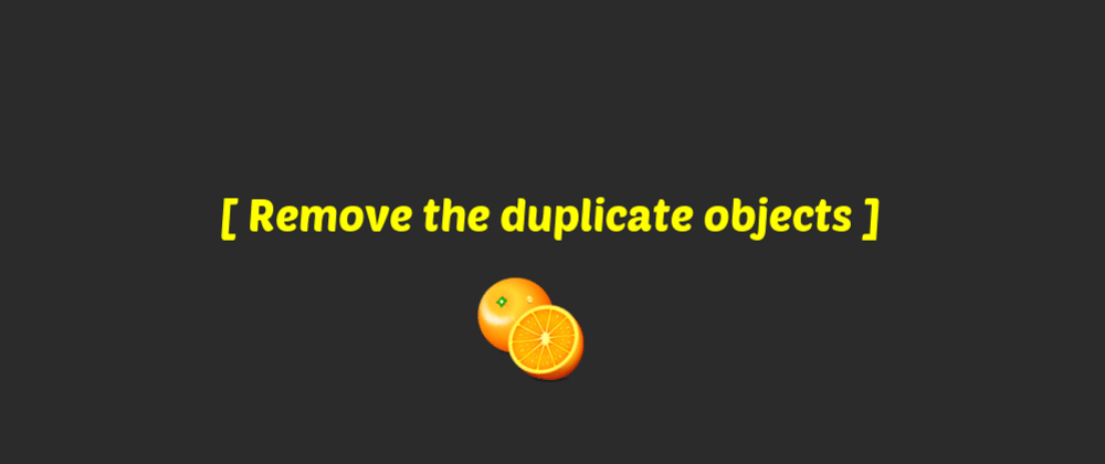 How to remove duplicate objects from an array (javascript)