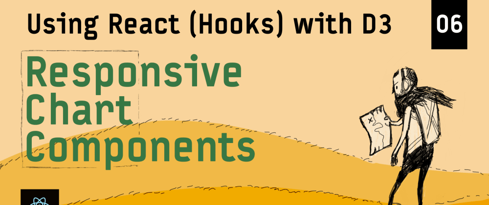 Cover image for Responsive Chart Components with ResizeObserver – Using React (Hooks) with D3