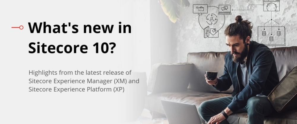 Cover image for Sitecore 10 highlights