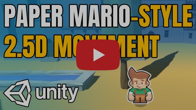 Paper Mario Style 2.5D Movement in Unity (Tutorial)