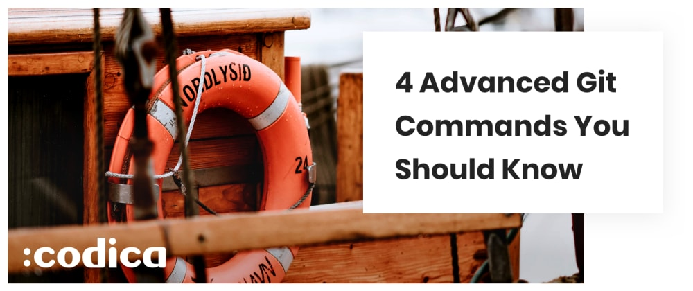 Cover image for 4 Advanced Git Commands That Will Save Your Time