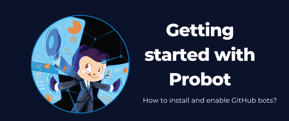 Cover image for Getting started with Probot