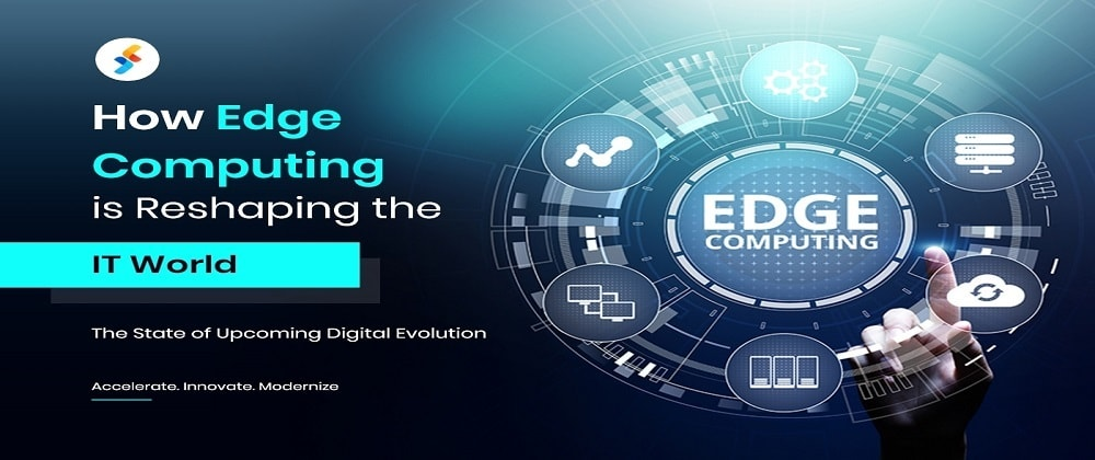 Cover image for How Edge Computing is Reshaping the IT World