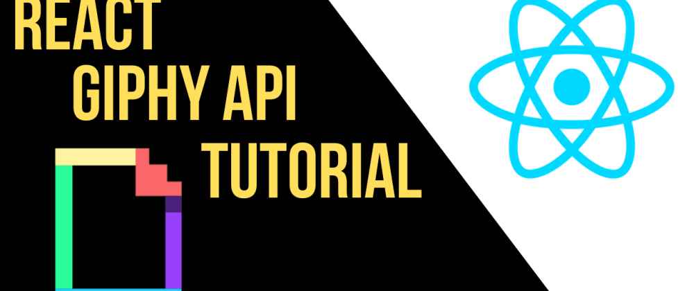 Cover image for ReactJS Giphy API Tutorial