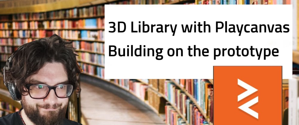 Cover image for Building a 3D library with playcanvas