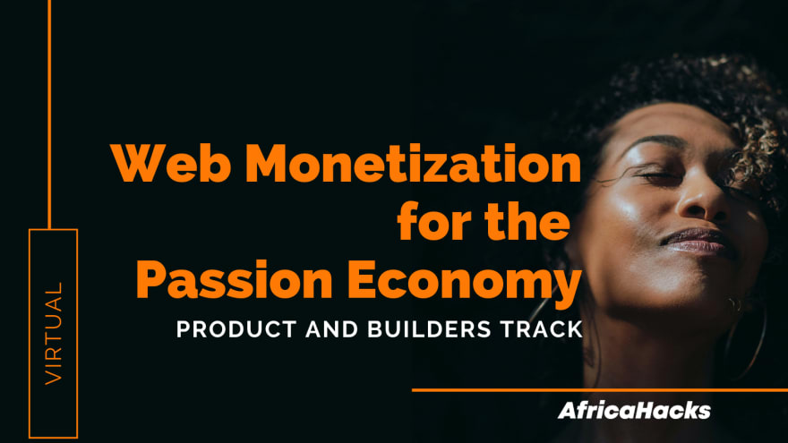 Web Monetization for the Passion Economy Program