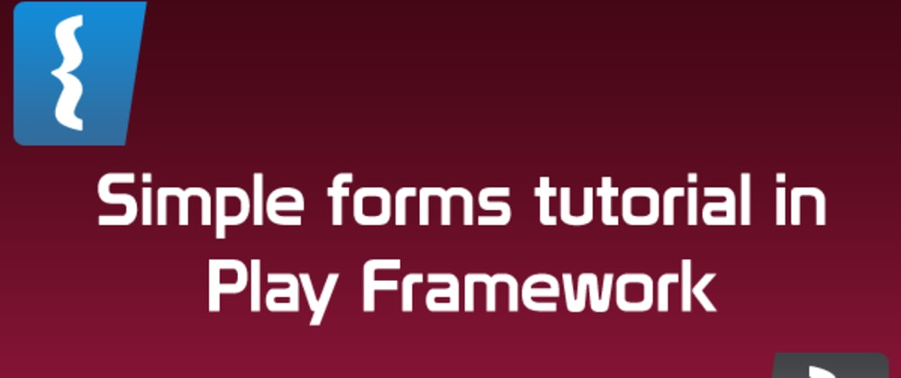 Cover image for Building a form in Play Framework