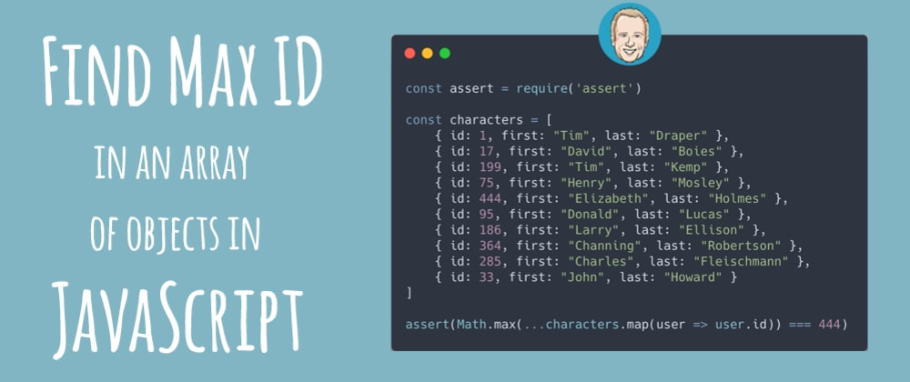 Cover image for How to find the max id in an array of objects in JavaScript