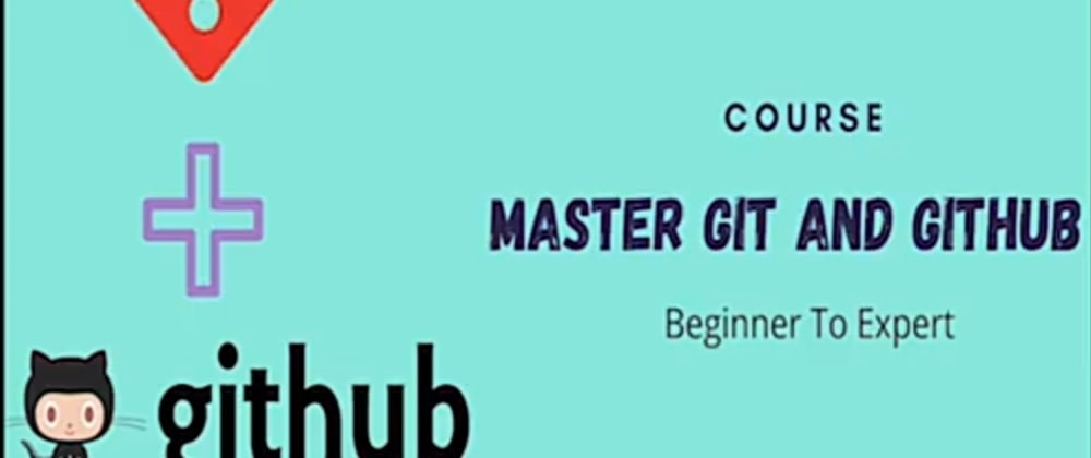 Cover image for Dropping Master Git & Github Course