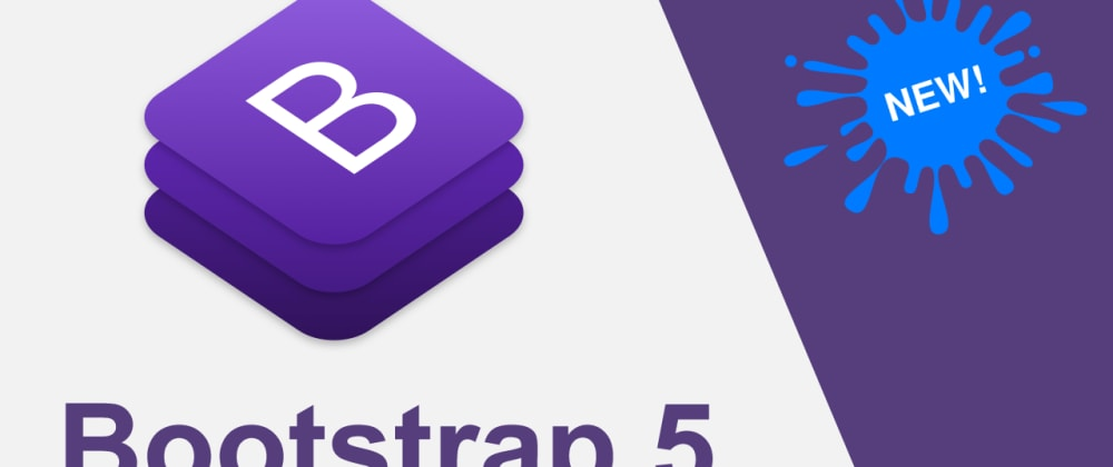 Cover image for Bootstrap 5 is out!
