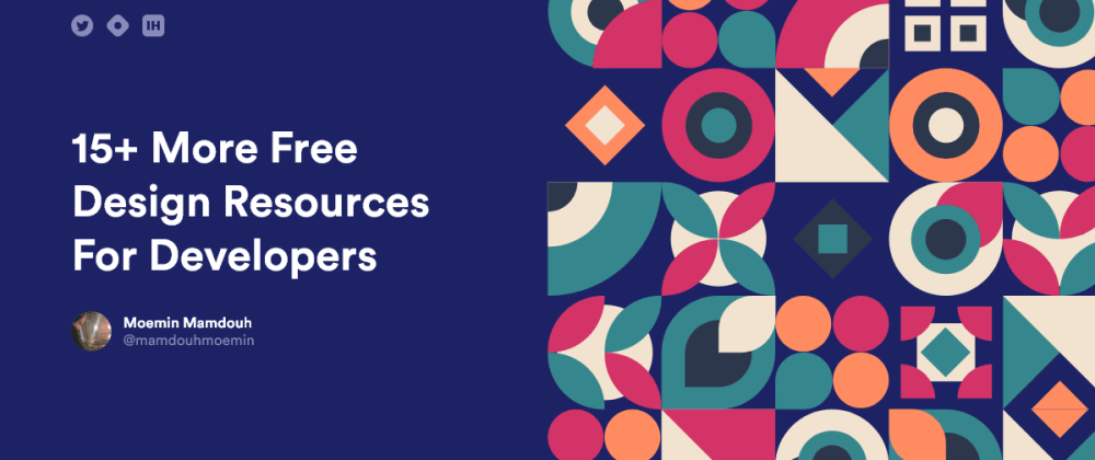 Cover image for Yet Another 15+ Free Design Resources For Developers!