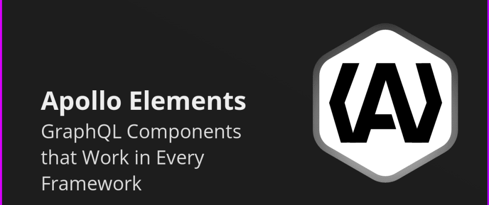 Cover image for GraphQL Components that Work in Every Framework