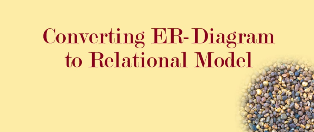 Cover image for Converting ER-Diagram to Relational Model