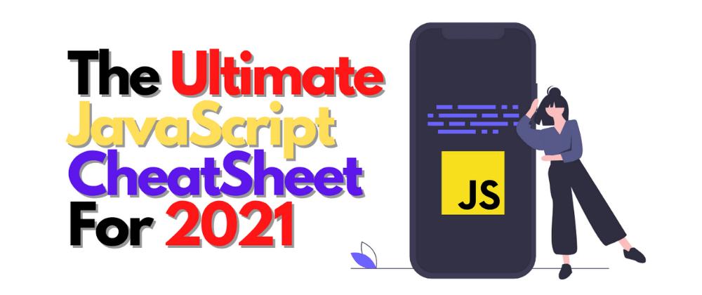 Cover image for Ultimate JavaScript CheatSheet