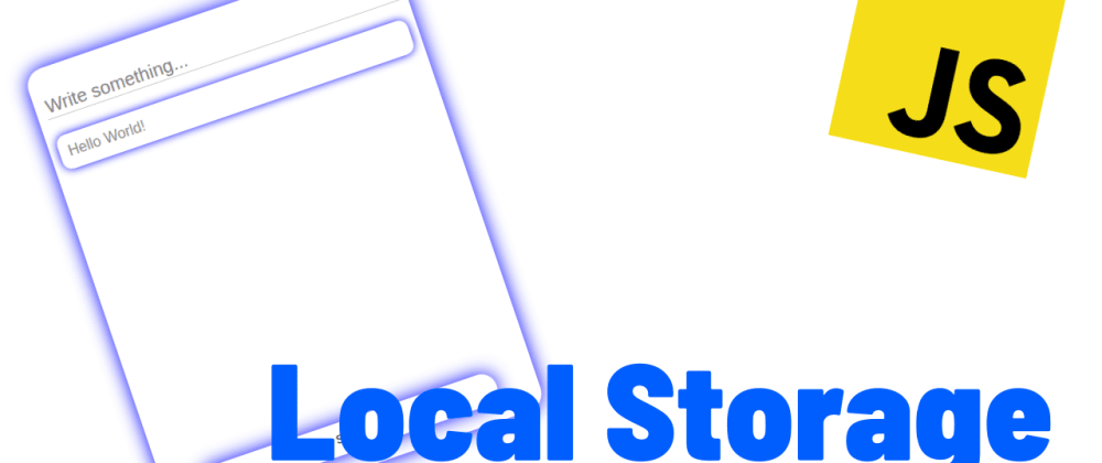 Cover image for Simple LocalStorage Project!