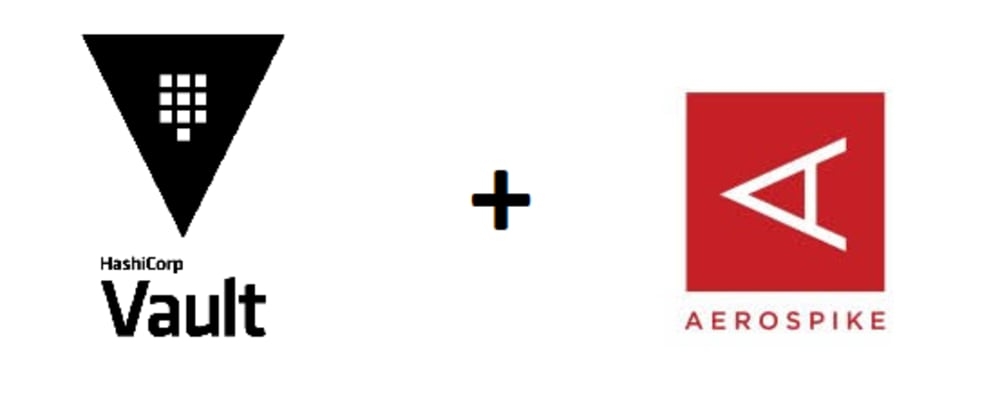 Cover image for Aerospike as a Backend Storage for HashiCorp Vault