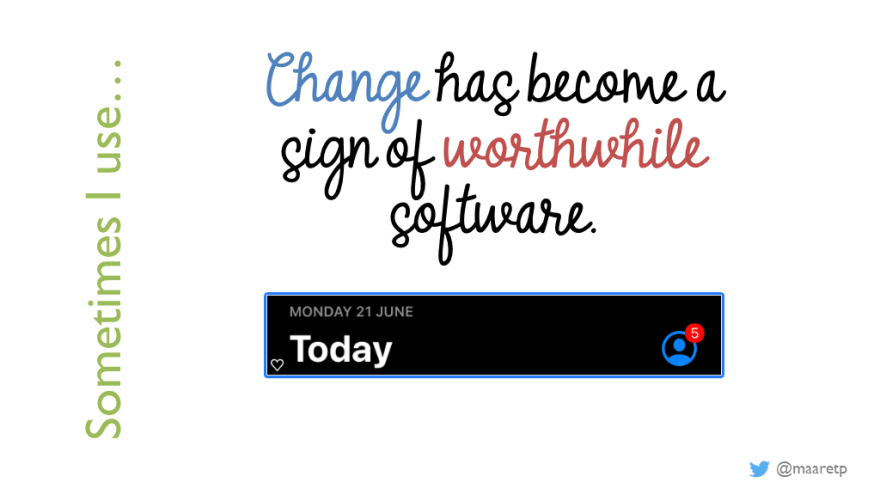 Software Must Change