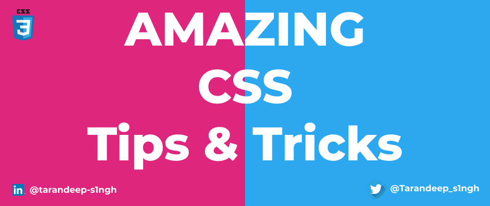 Cover image for Amazing CSS Tips & Tricks