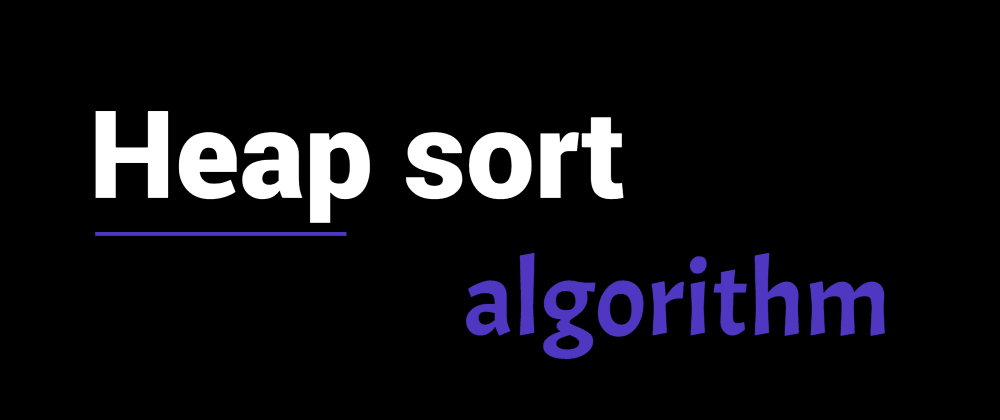 Cover image for Heap sort algorithm