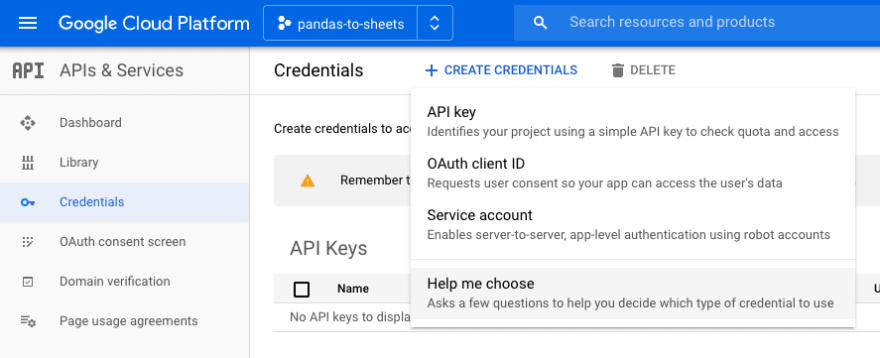 On the side menu, go to APIs & Service and then select Credentials