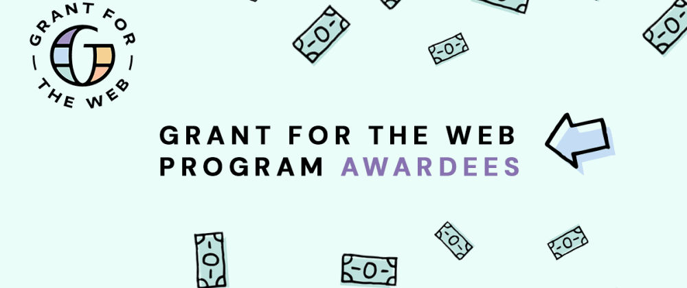 Cover image for Grant for the Web awardees list