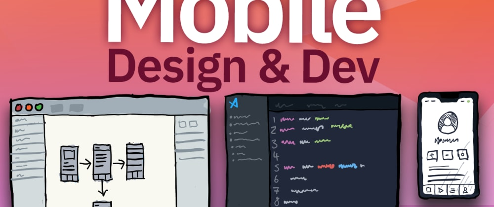 Cover image for Creating a Mobile Design and Developing it