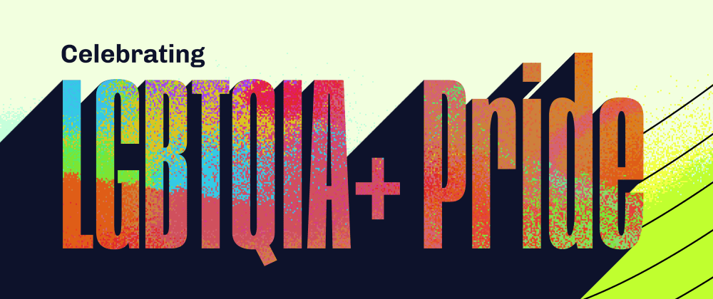 Cover image for Happy LGBTQIA+ Pride Month! ❤️
