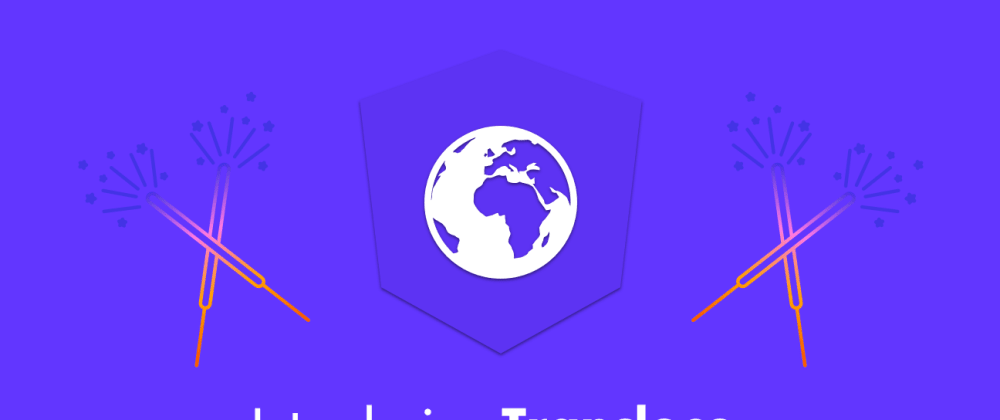 Cover image for 🚀 Introducing Transloco: Angular Internationalization DoneRight
