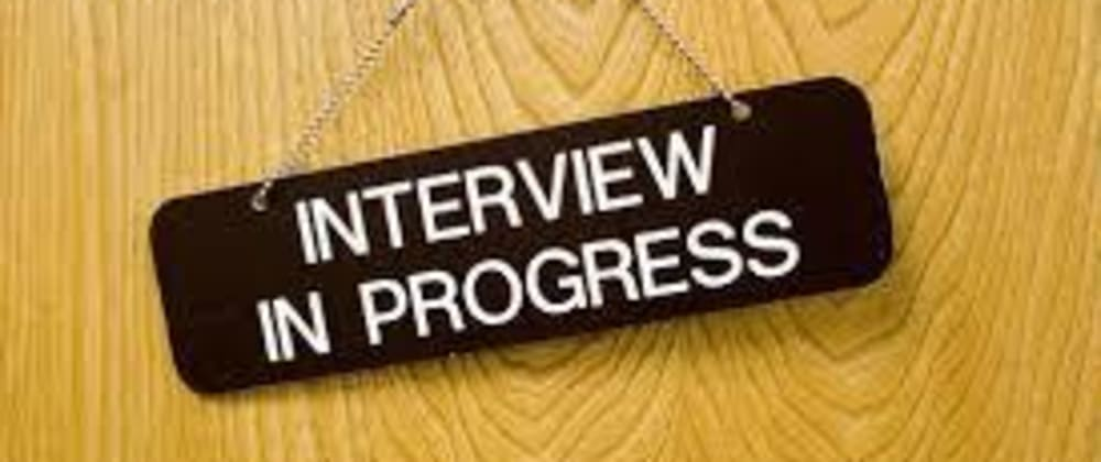 Cover image for Interview Tips for  Developers  Part 1