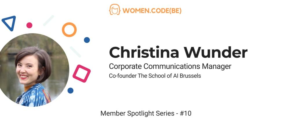Cover image for Community Spotlight #10: Meet Christina Wunder
