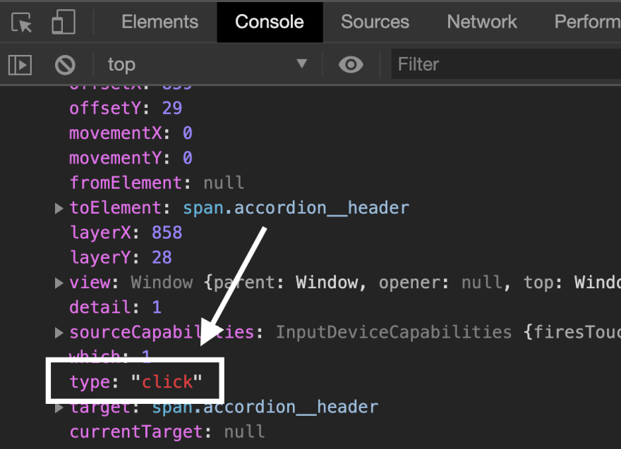 JavaScript Console in the Developer Tools showing the event properties for Click. We see the 'type' property has the value of 'click.'