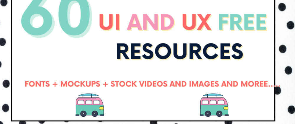 Cover image for 60+ Awesome UI and UX resources for Developers and Designers 2021