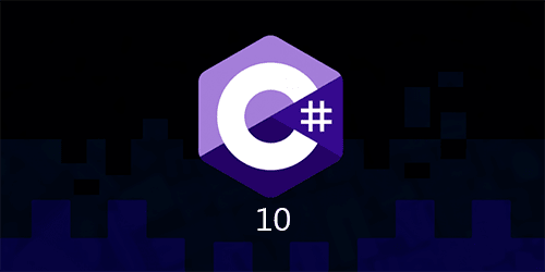 C# 10 new features explained