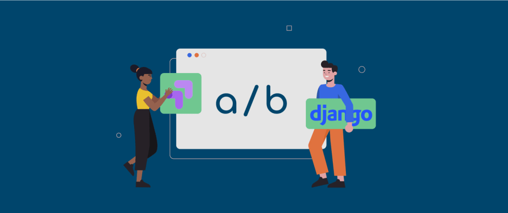 Cover image for Django A/B testing with Google Optimize